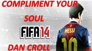 FIFA 14 soundtrack - Compliment your soul - Dan Croll - @eman_fm