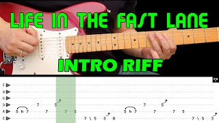 LIFE IN THE FAST LANE - Guitar lesson - Intro riff (with tabs) - The Eagles - fast & slow version