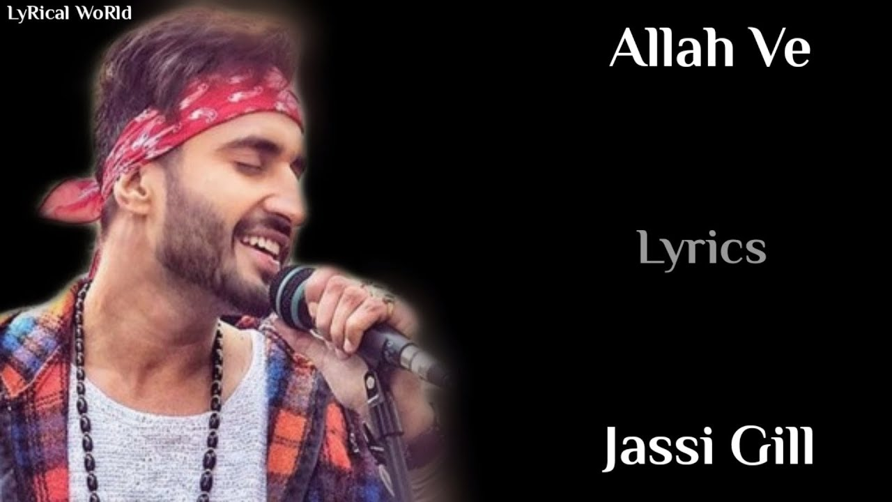 Allah Ve - jassi gill new song