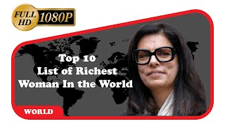 Richest Woman in the World 2020 | Wealthy Woman in 2020 | Billionaire Woman in 2020