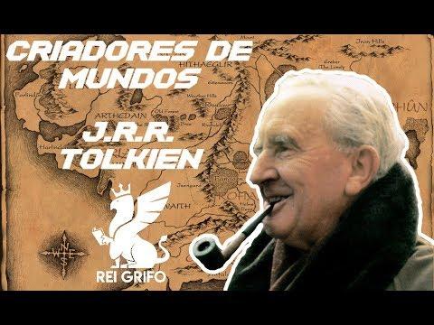 Criadores de Mundos: J.R.R. Tolkien