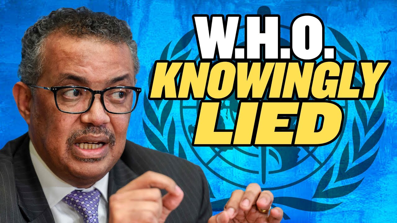 The WHO Knowingly Lied About China thumbnail