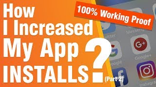 App Install Campaign 2019 | In depth practical Analysis of App Install Campaign 2019 Part  2