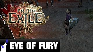 Path Of Exile - the eye of fury