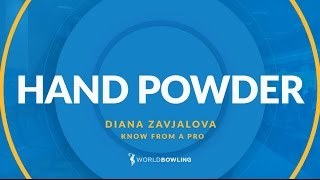 What's Hand Powder? Know From a Pro with Diana Zavjalova - World Bowling