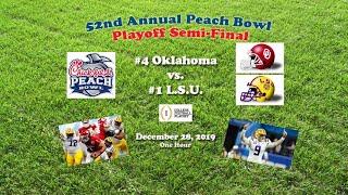 2019 Peach Bowl (#4 Oklahoma v #1 LSU) One Hour