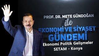 Ekonomi Politik Gelişmeler (SETAM)