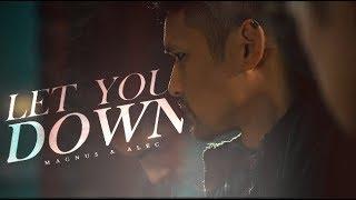 Magnus & Alec - Let You Down [6K]