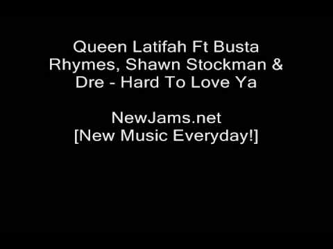 Hard to Love You (2009) (Song) by Queen Latifah, Dre, Shawn Stockman,  and Busta Rhymes