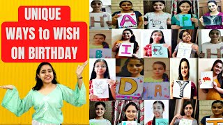 UNIQUE WAYS TO WISH HAPPY BIRTHDAY | BIRTHDAY WISHES | 2020