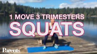 Pregnancy Workout: Squats | 1 Move, 3 Trimesters | Parents
