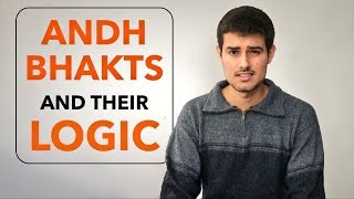 Andh Modi Bhakts Exposed | Reading their logic by Dhruv Rathee