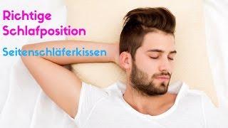 Richtige Schlafposition und Seitenschläferkissen
