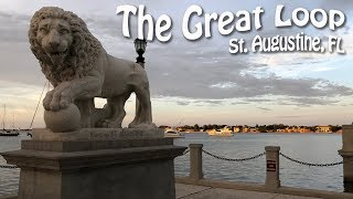 Having a BALL in St. Augustine, Florida | Great Loop Motoryacht Cruising, Episode 21