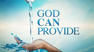 God Can Provide