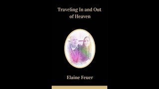 Traveling In and Out of Heaven - Poem