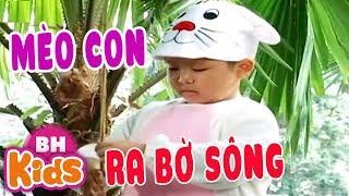 Con Mèo Ra Bờ Sông ♫ Nhạc Thiếu Nhi Vui Nhộn Cho Bé