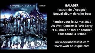Sexion D'Assaut   Balader [L'Apogée]