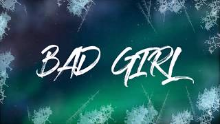 bbno$ - bad girl ft.bains (Lyrics) HD - YouTube