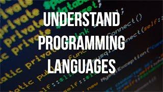 Understand Programming Languages