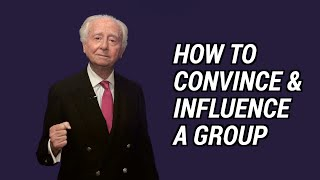 How to Convince and Influence a Group