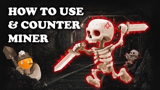 Clash Royale | How to Use and Counter the Miner