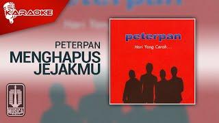 Peterpan - Menghapus Jejakmu (Official Karaoke Video)