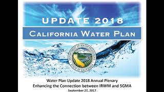 Update 2018 – Plenary – The Connection between IRWM and SGMA Session