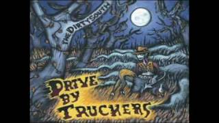 Drive By Truckers - The Boys From Alabama - The Dirty South.avi