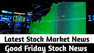 Is the Stock Market Closed on Good Friday?   easter 2021    good friday 2021   stock market