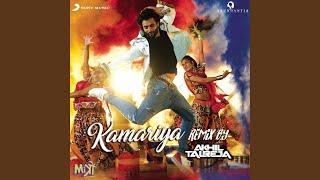 "Kamariya (Remix By DJ Akhil Talreja) (From ""Mitron"")"