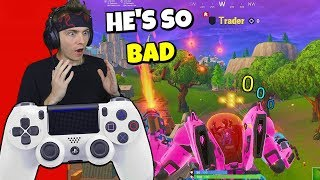 i used controller and spectated season x players... (pathetic)