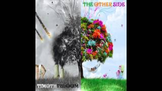 Timothy Bloom The Other Side (Muse)