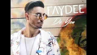 Faydee - Do You (Tyga Taste remix )