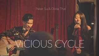 Vicious Cycle (Live Debut) - Olivia Thai & Peter Su