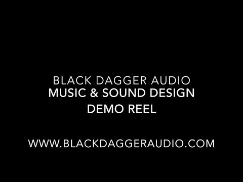 My music and sound design reel for Black Dagger Audio. All audio was created, recorded, and mixed by me.