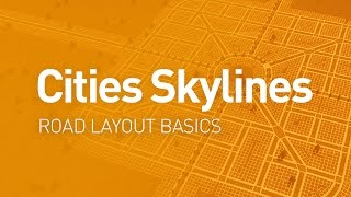 preview picture of video 'Road Layout Basics — Design Guide (Cities Skylines Tutorial)'