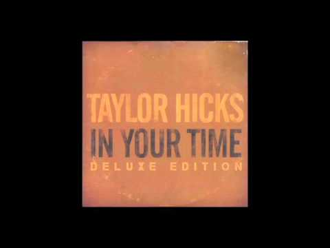 Somehow - Taylor Hicks