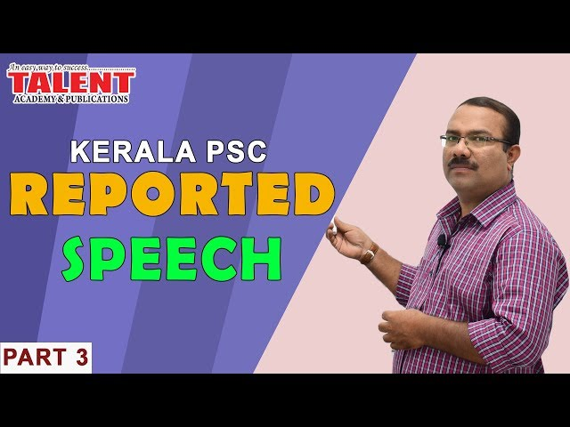 KERALA PSC ENGLISH GRAMMAR | REPORTED SPEECH | UNIVERSITY ASSISTANT | TALENT ACADEMY