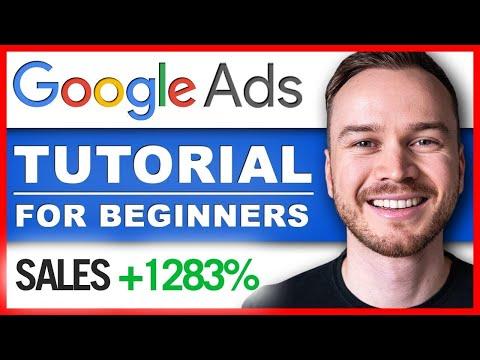 Google Ads Tutorial 2021 (AdWords) - Step-by-Step [COMPLETE Course]