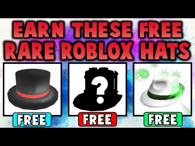 Roblox Rarest Hat How To Get Free Hats From Companies