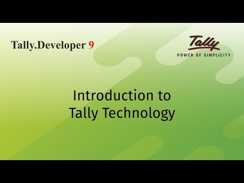 Tally Technology - An Overview to Tally.Developer 9