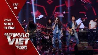 Thà Rằng Như Thế - Su Brothers // Tập 3 vòng Vượt Tường | The Band - Ban Nhạc Việt 2017