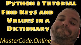How To Find Keys and Values in a Python 3 Dictionary