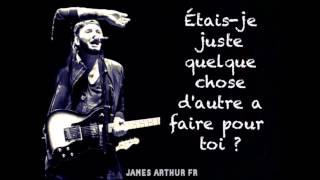 James Arthur - Fade (traduction française)