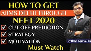 strategy to Get AIIMS Delhi through NEET 2020