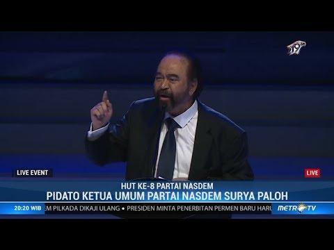 Pidato Surya Paloh di HUT ke-8 Partai NasDem