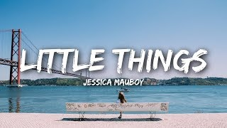 Jessica Mauboy   Little Things (Lyrics)