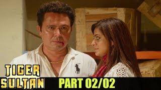 Tiger Sultan Latest Hyderbadi Movie Part 02/02 || Toufeeq Khan, Aziz Naser, Anukriti