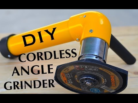 How to make a Cordless Angle Grinder